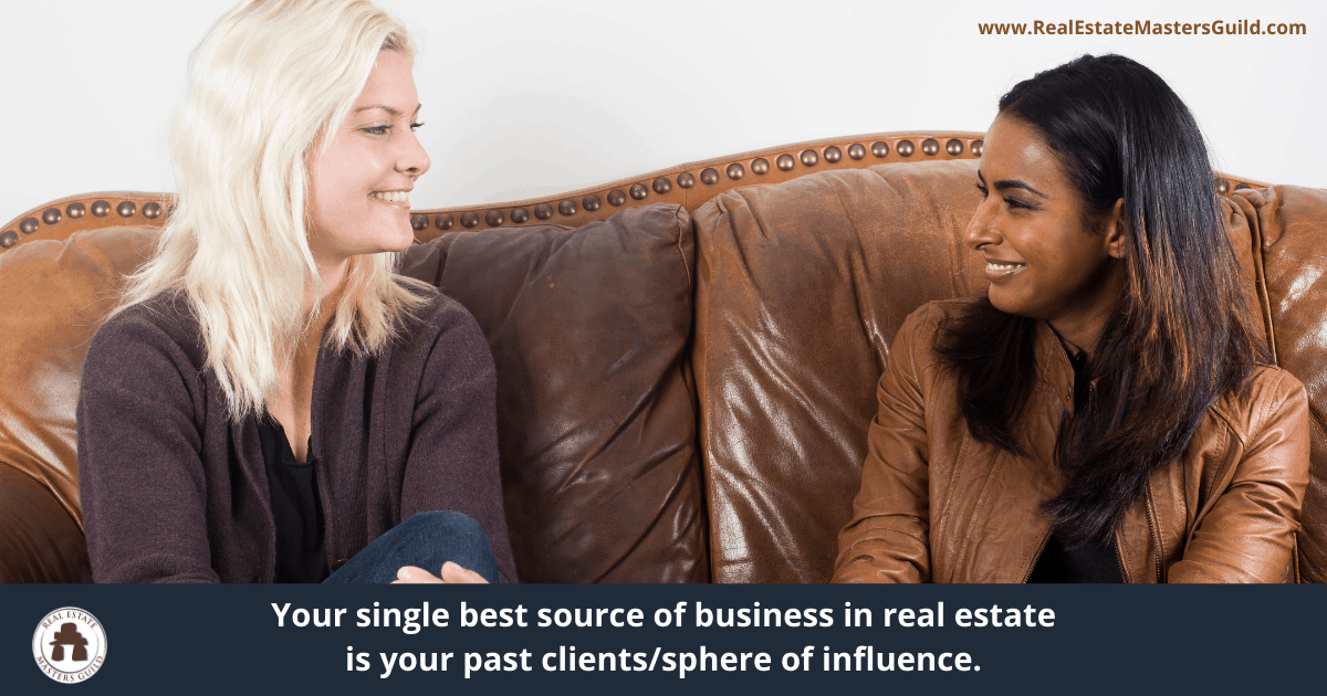 past clients are your single best source for real estate business